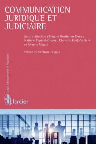 """""""Communication juridique et judiciaire de l'entreprise"""", nouvelle acquisition dans la bibliothèque du cabinet"""