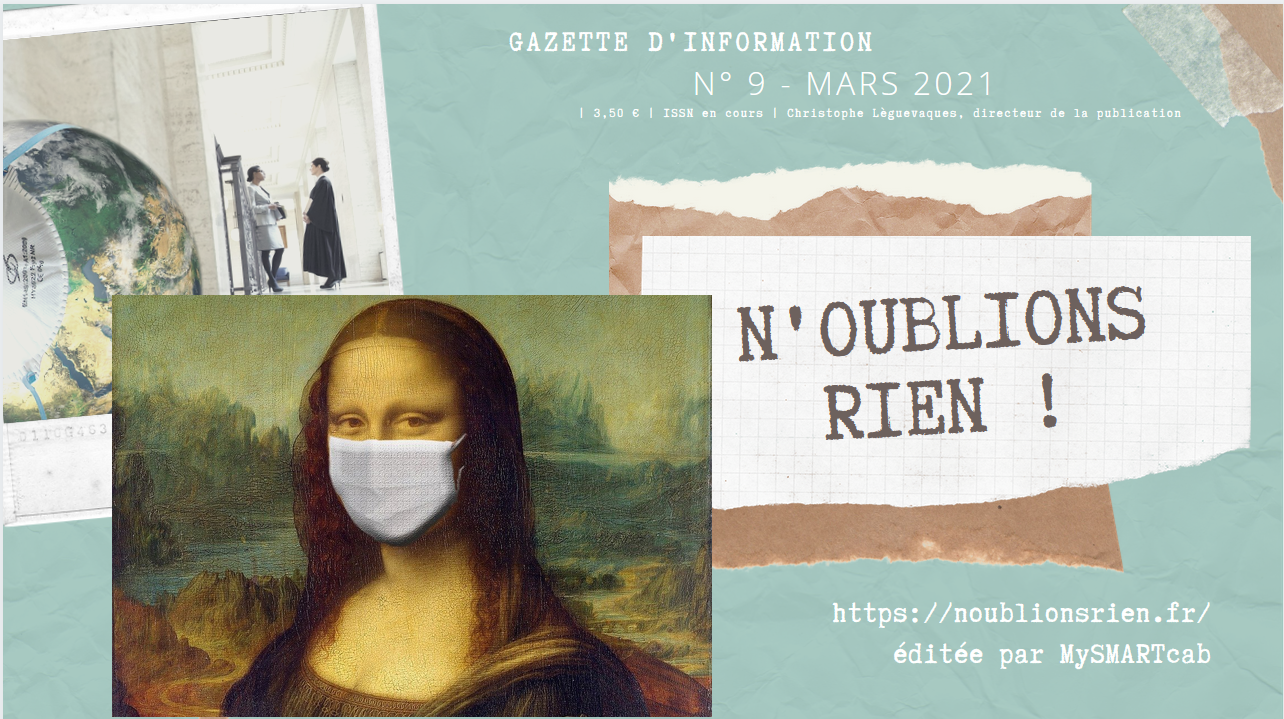 #Covid19 - NOUBLIONSRIEN : la gazette n° 9 Mars 2021 est sortie