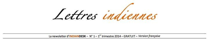 Parution du n° 1 de LETTRES INDIENNES, la newsletter de l'INDIAN DESK