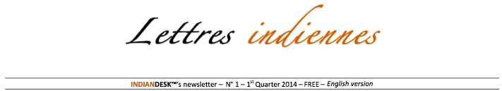 "Discover the # 1 ""Lettres indiennes"" an newsletter published by the CLE's Indian desk."