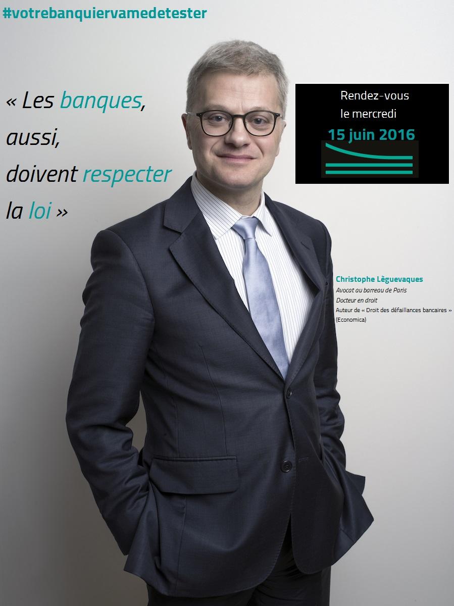"#votrebanquiervamedetester - ""Les banques, aussi, doivent respecter la loi"""